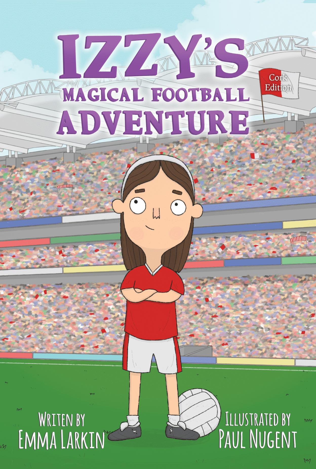 Izzy's Magical Football Adventure Cork